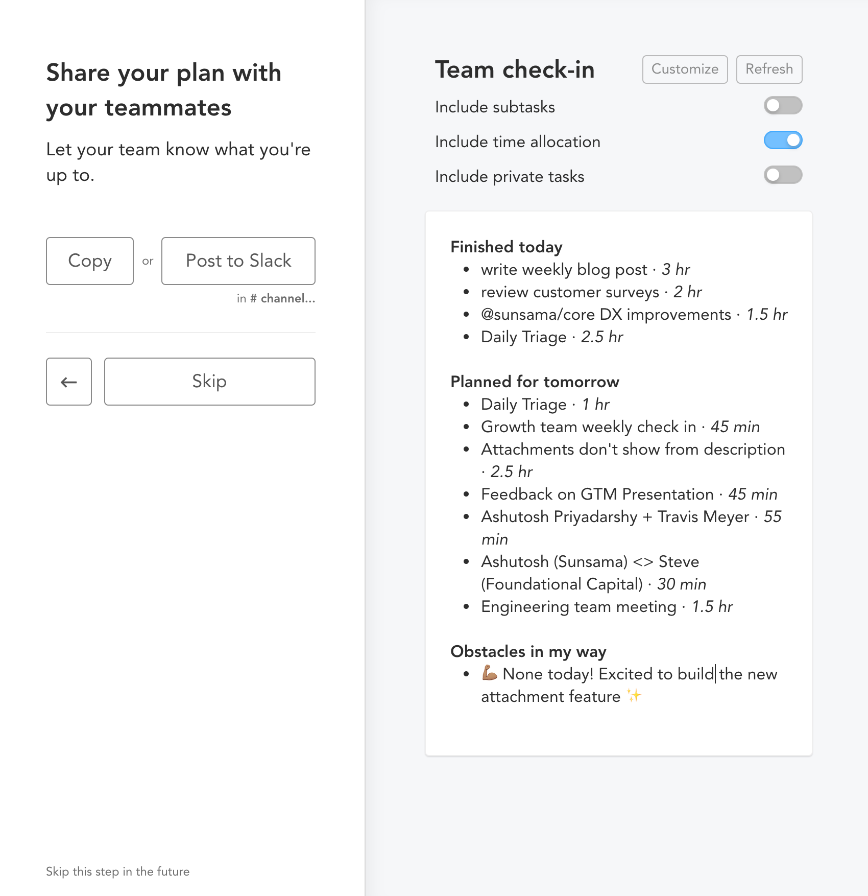 Share your plan on slack with teammates