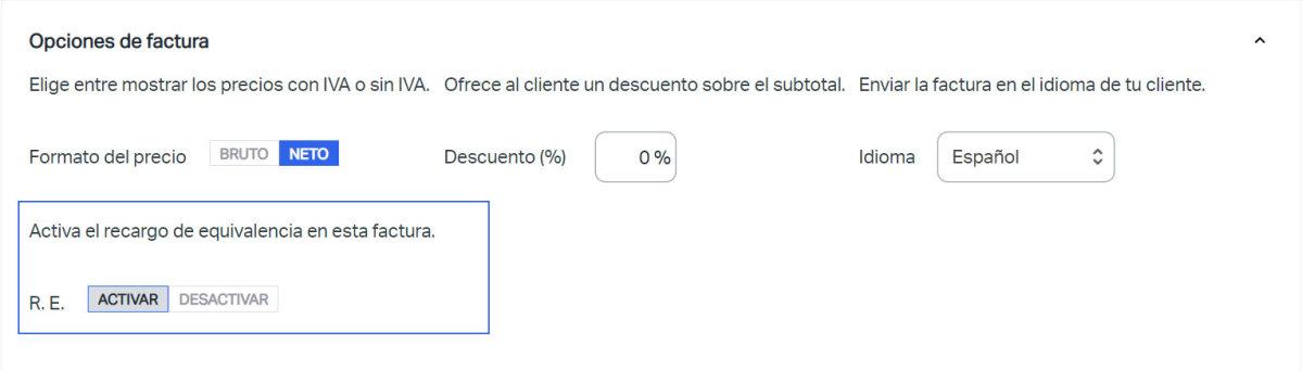 Captura de pantalla del apartado Opciones de factura, donde puedes activar el recargo de equivalencia en SumUp Facturas.