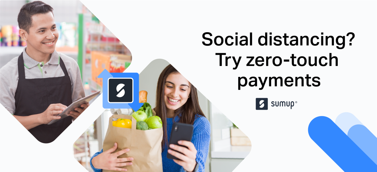 Social distancing? Try zero-touch payments with SumUp Mobile Payments.