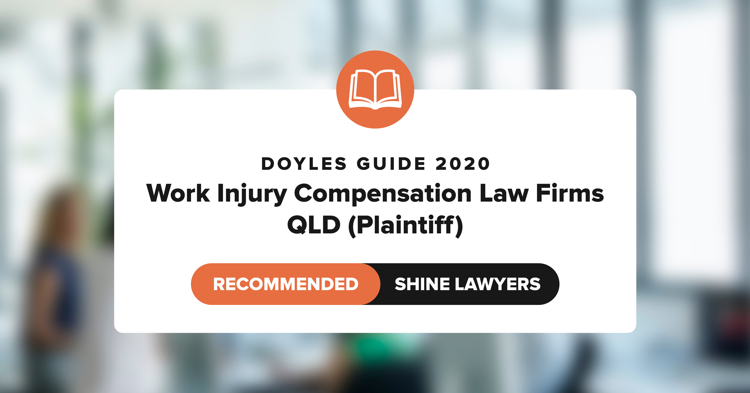 Doyles Guide 2020 Recommended Work Injury Compensation Law Firm QLD