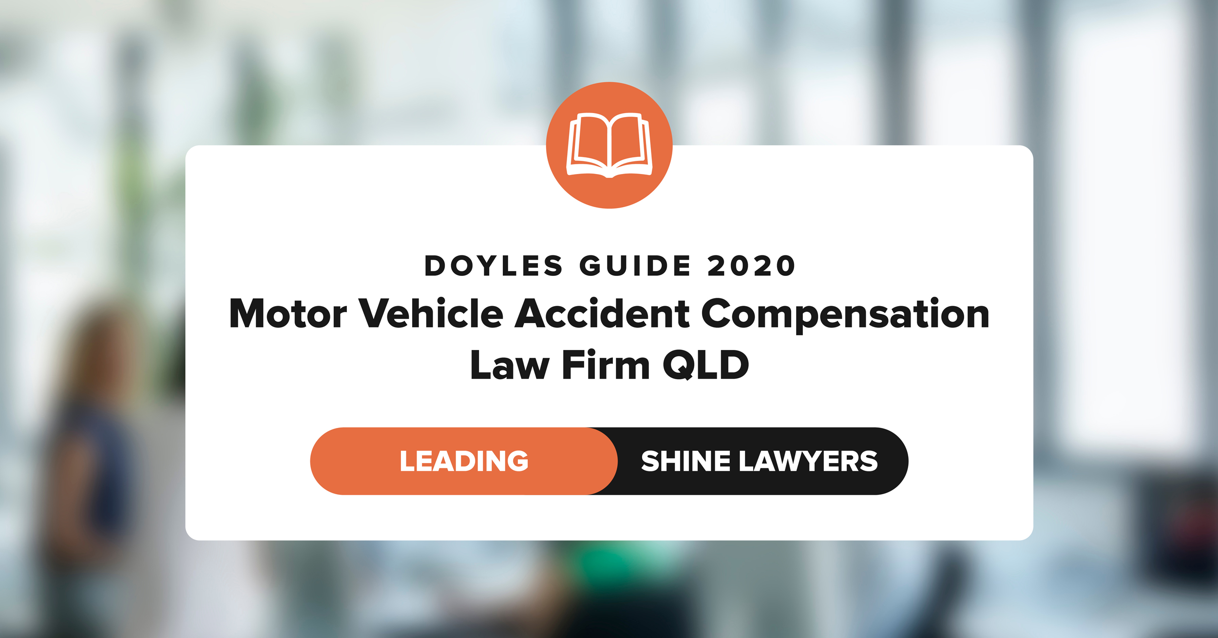 Doyles Guide 2020 Leading Motor Vehicle Accident Compensation Law Firm QLD