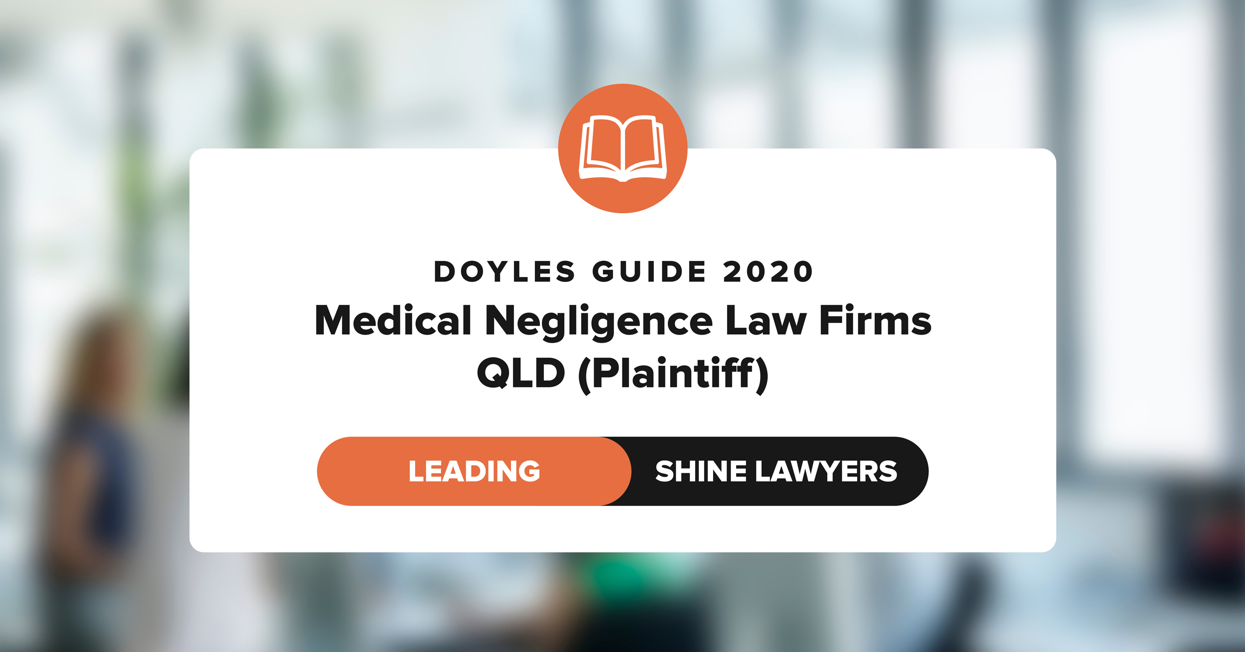 Doyles Guide 2020 Leading Medical Negligence Law Firm QLD