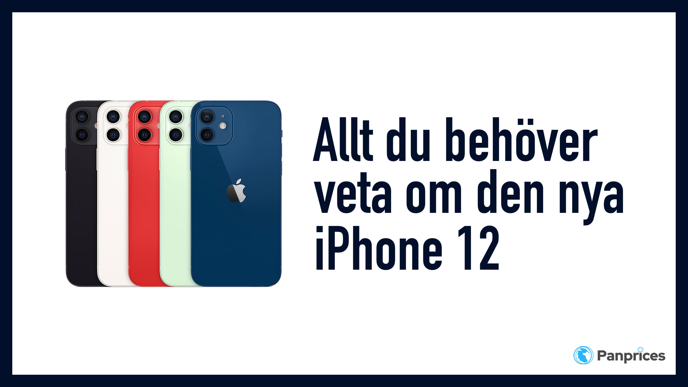 Allt du behöver veta om den nya 5G Iphone 12