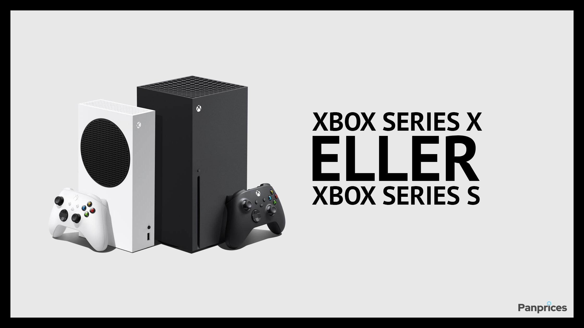 Xbox Series X eller Xbox Series S?