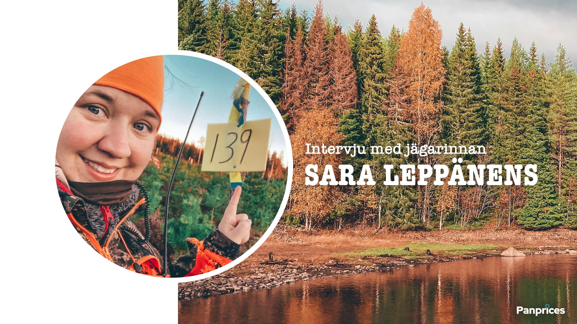 Intervju med jägarinnan Sara Leppänens