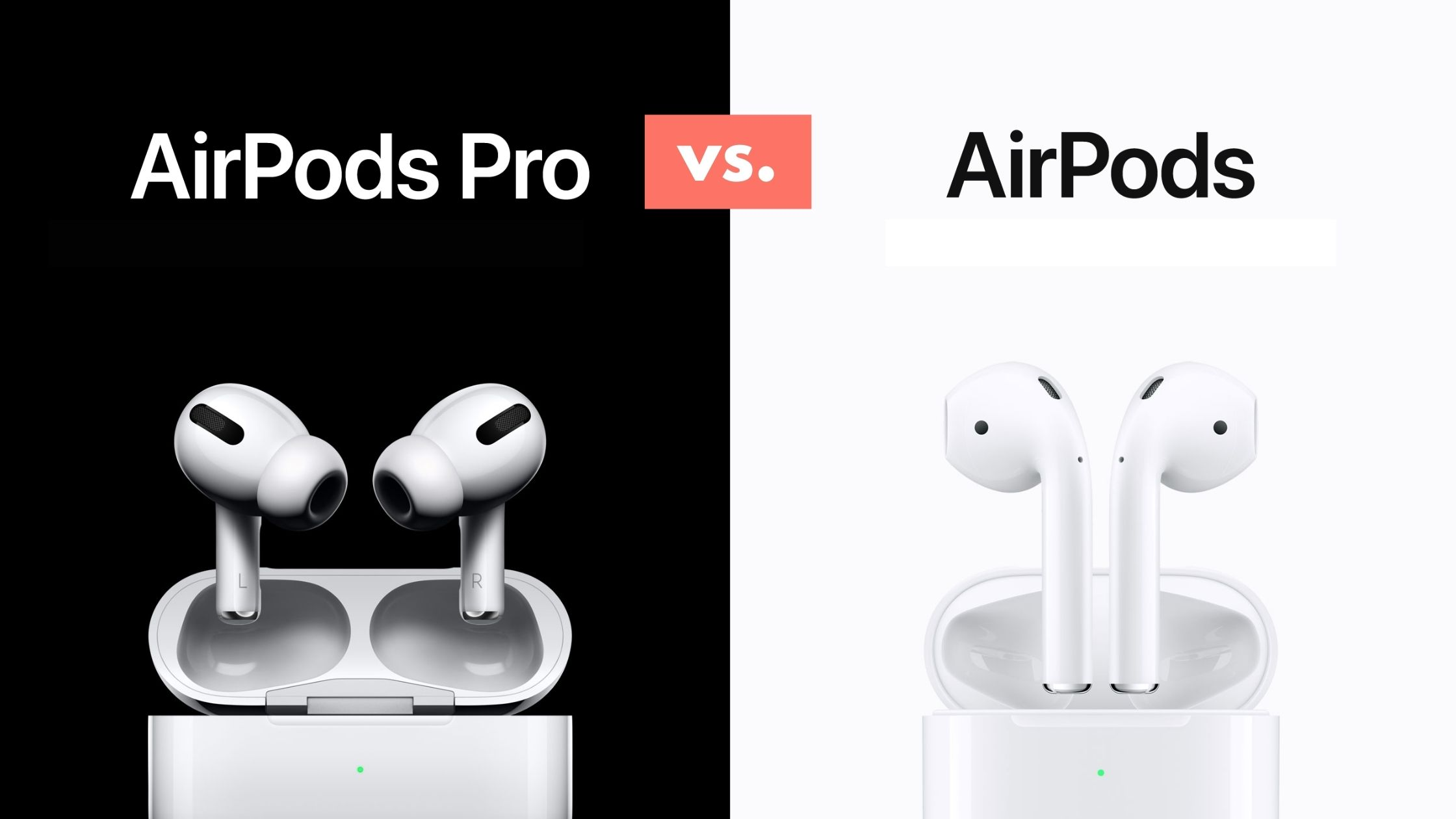 Apple AirPods Pro vs. Apple AirPods