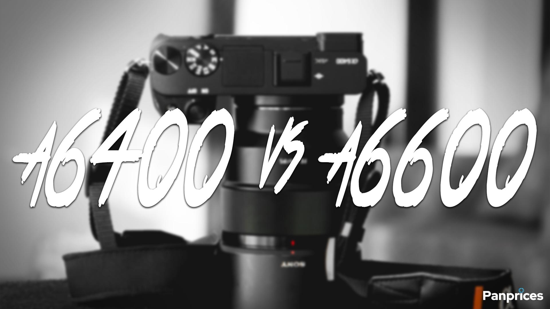 Sony a6400 jämfört med a6600