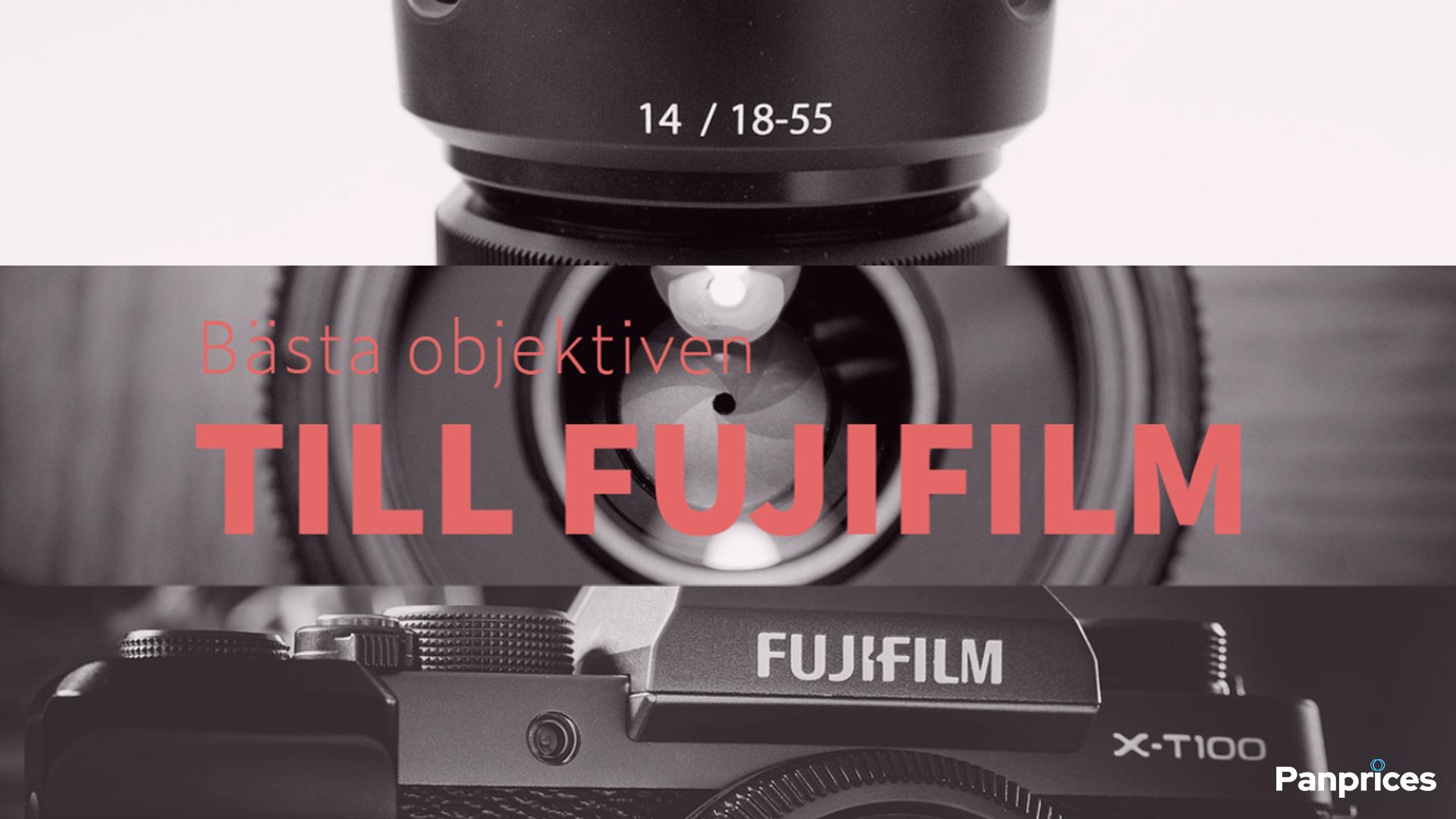 Objektiv till Fujifilmkameror