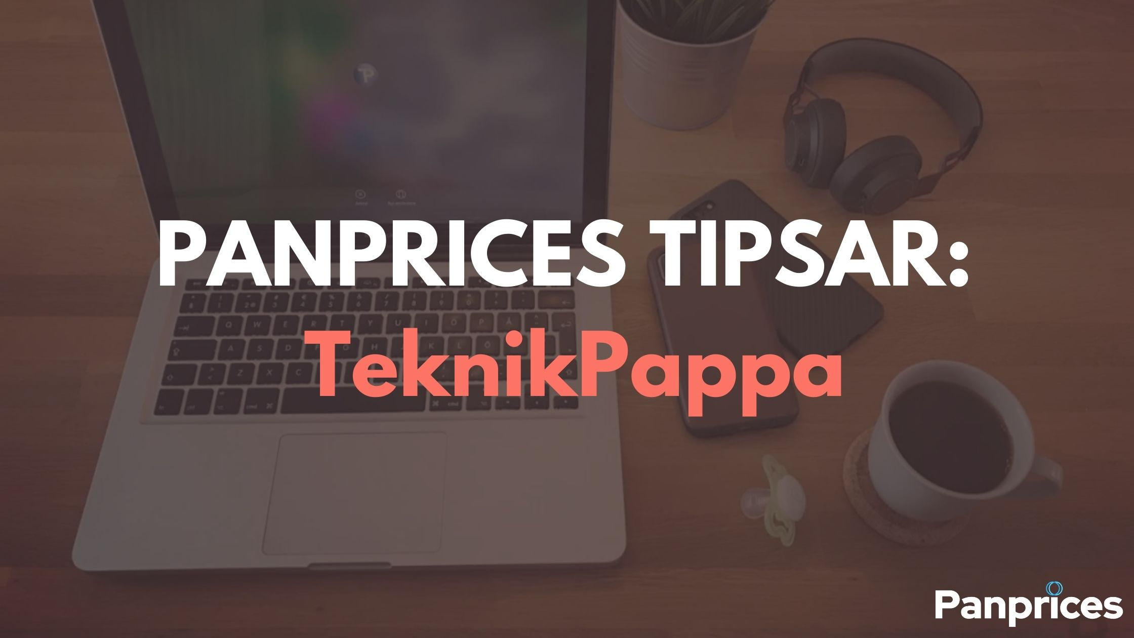 PANPRICES TIPSAR: TeknikPappa