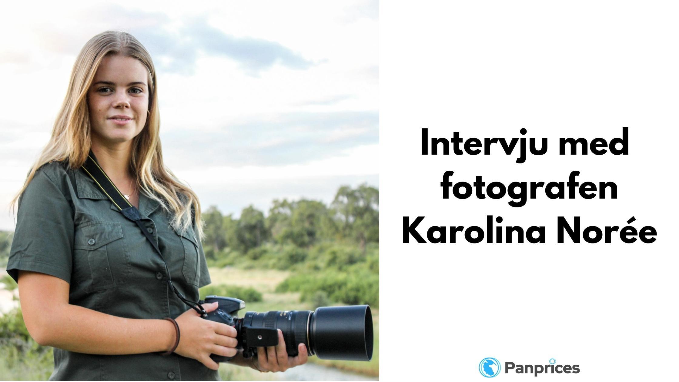 Intervju med wild life fotografen Karolina Norée