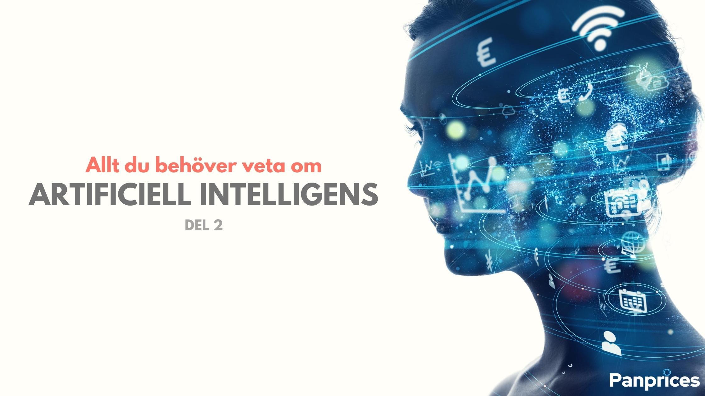 Allt du behöver veta om artificiell intelligens - Del 2