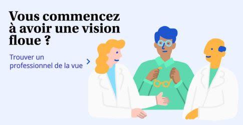 Vous commencez à avoir une vision floue ? Trouver un professionnel de la vue