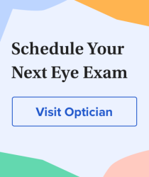 Schedule your eye exam. Visit an optician.