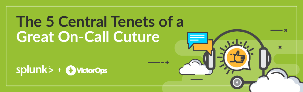 The 5 Central Tenets of a Great On-Call Culture Blog Banner Image