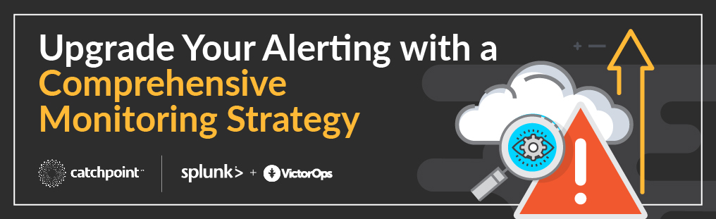 Upgrade Your Alerting With a Comprehensive Monitoring Strategy Blog Banner Image
