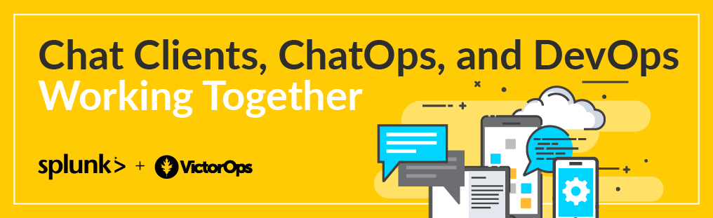 Chat Clients, Chatbots, ChatOps, and DevOps Working Together Blog Banner