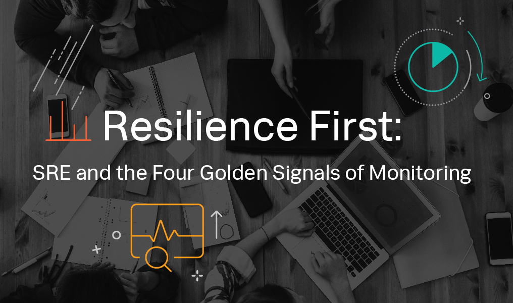 Resilience First SRE and the Four Golden Signals eBook Header Image