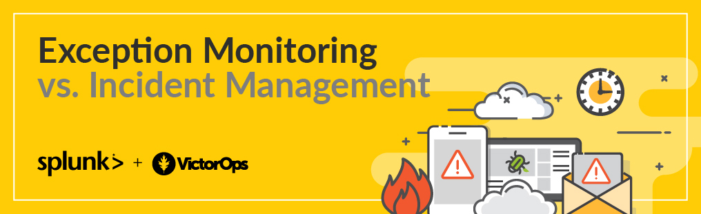 Exception Monitoring vs. Incident Management Blog Banner Graphic