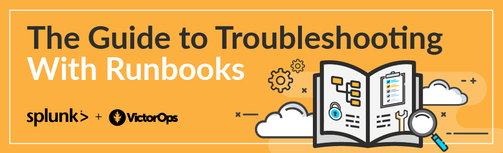 The Guide to Troubleshooting With Runbooks Blog Banner Image