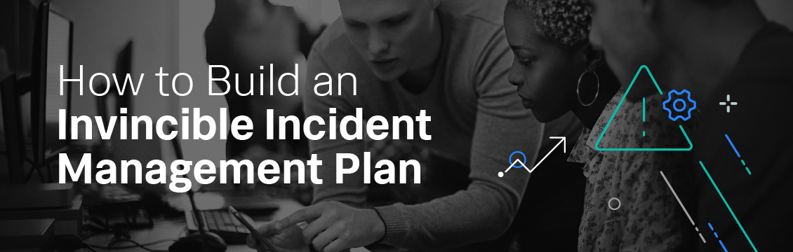 How to Build an Invincible Incident M...
