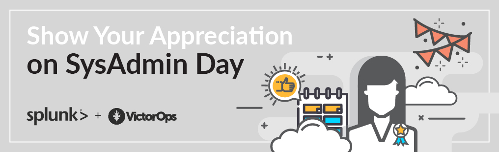 Show Your Appreciation on SysAdmin Day Blog Banner Image