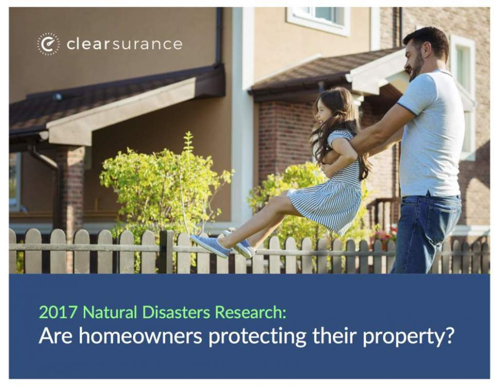 Clearsurance's natural disaster report: Are homeowners protecting their property?