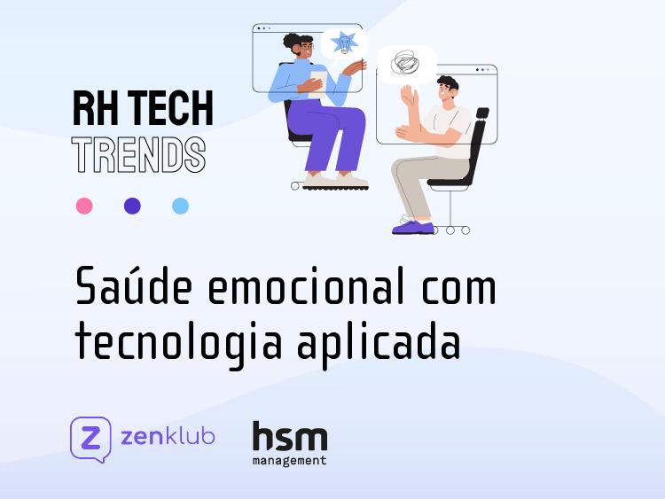 Podcast RH Tech Trends #02 - Saúde emocional com tecnologia aplicada