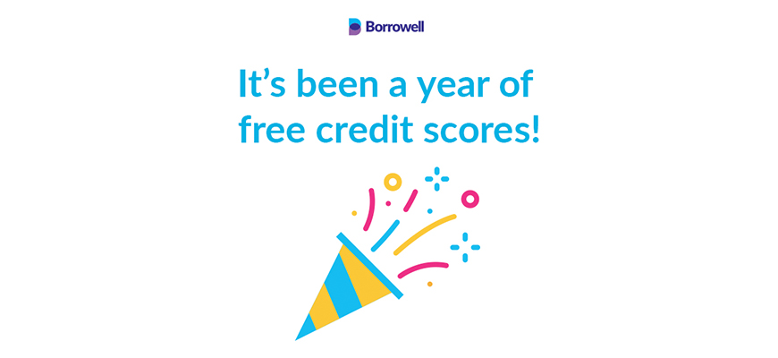 It's Been A Year Of Free Credit Scores!