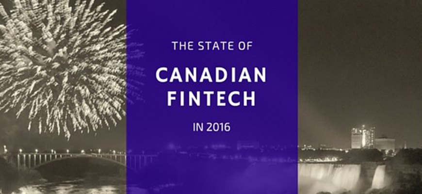 The State of Canadian FinTech in 2016