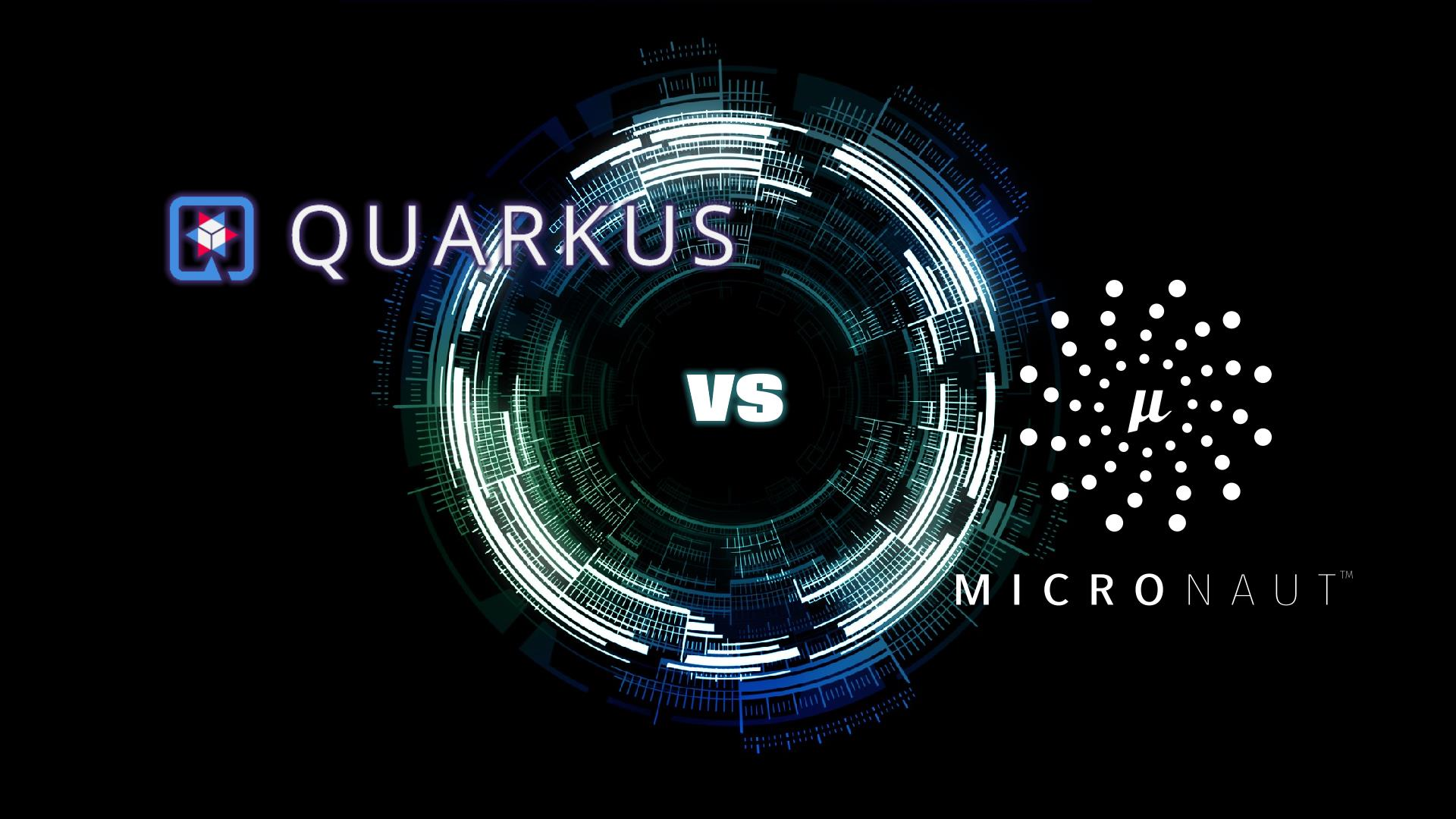 Quarkus vs Micronaut