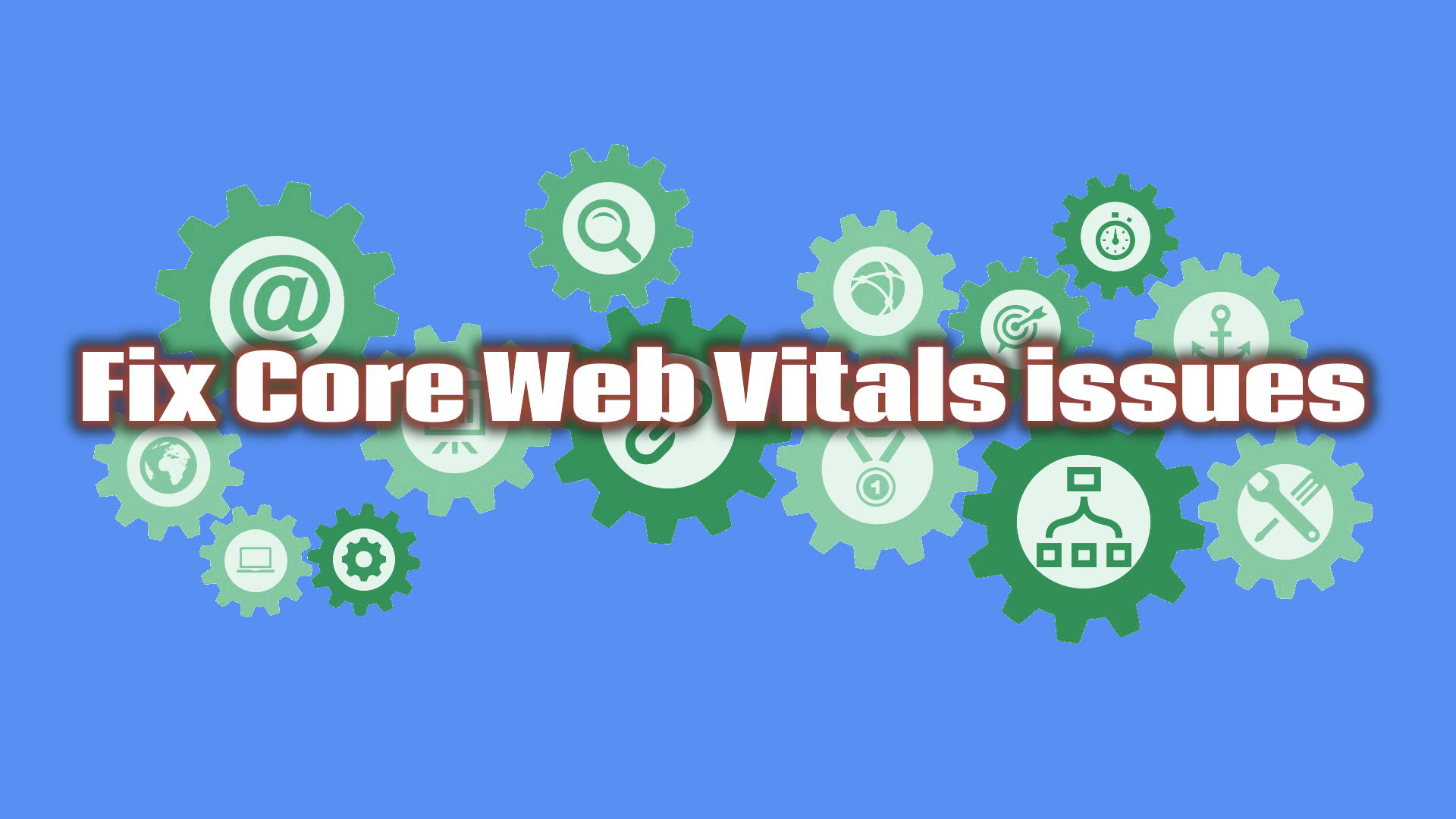 Fix Core Web Vitals issues
