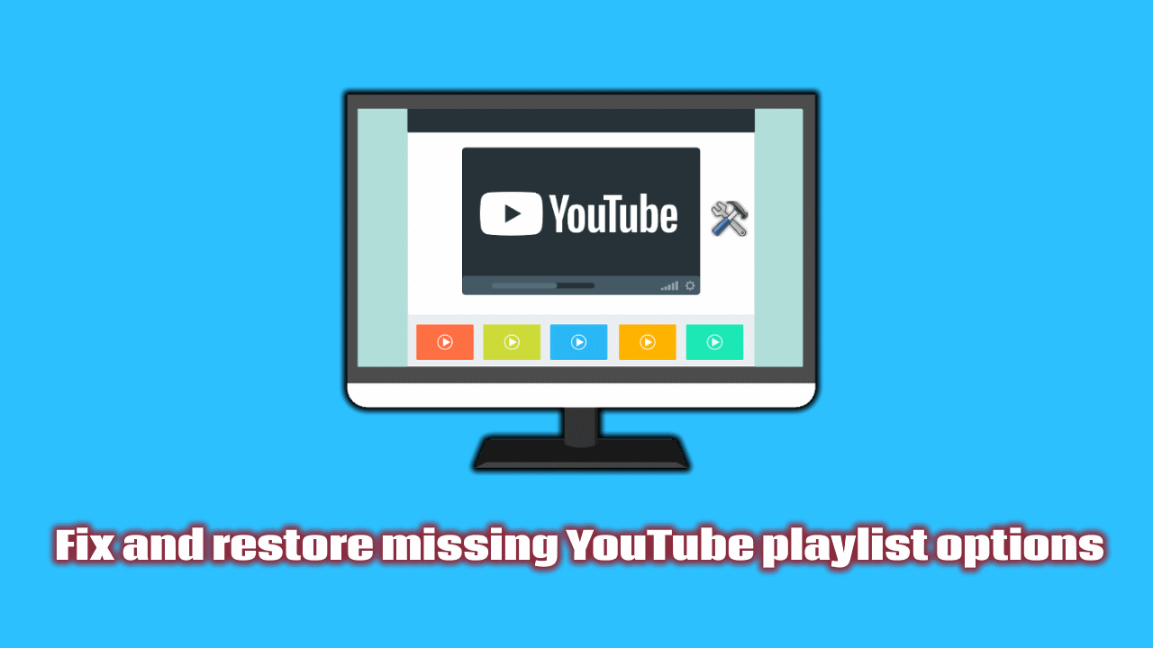 Fix and restore missing YouTube playlist options