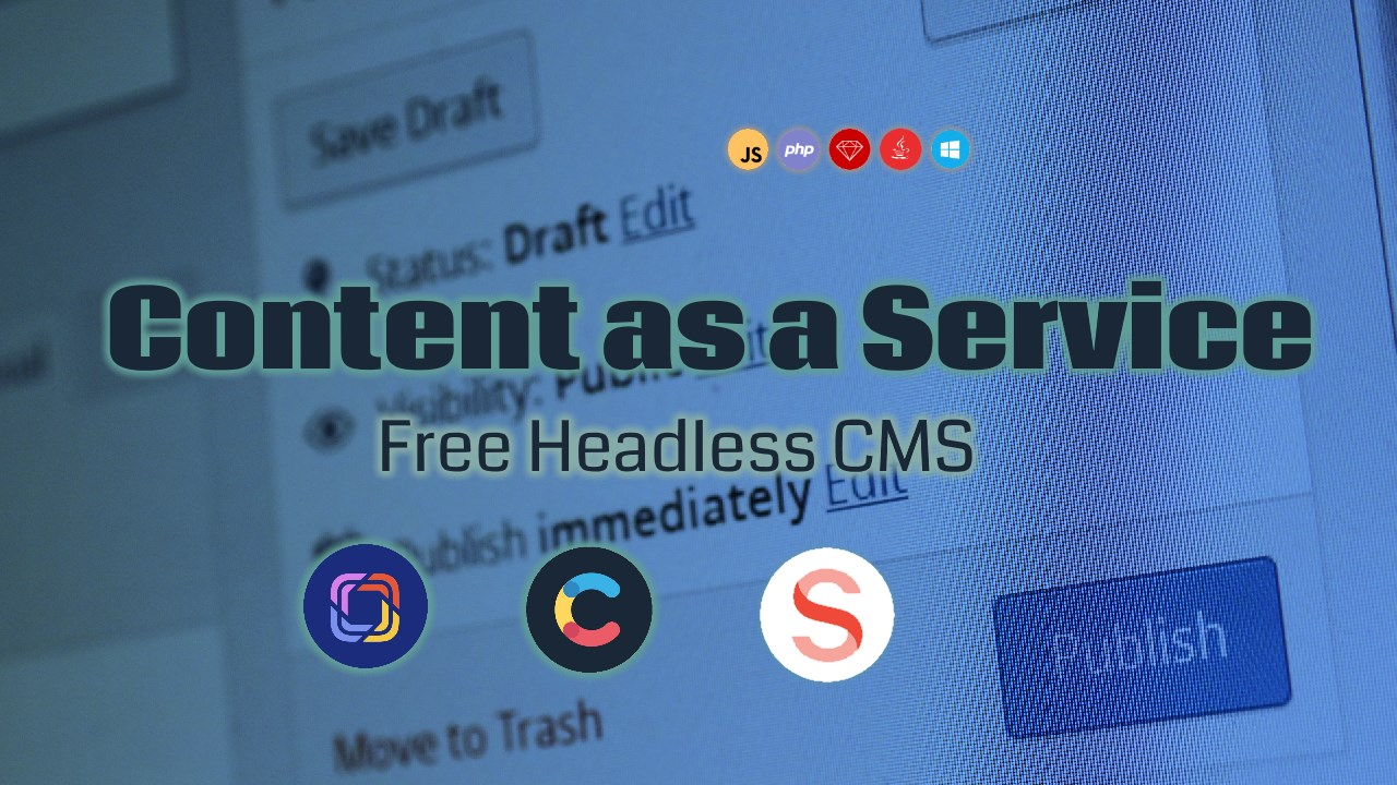 Content-as-a-Service: Free Headless CMS