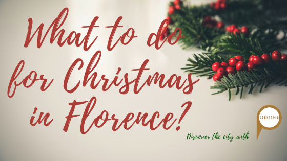 What To Do In Florence For Christmas? 0