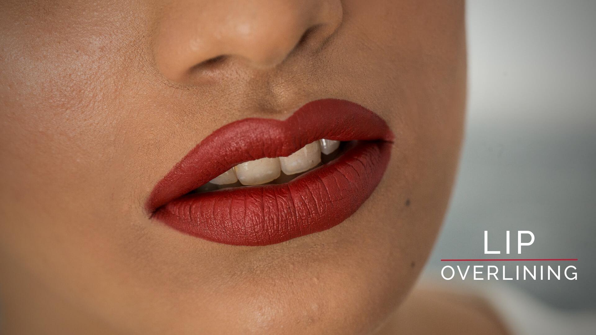 Lip Overlining