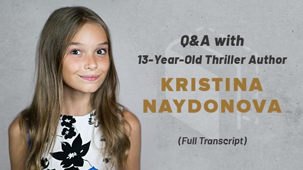 AMA Transcript: 13-Year-Old Thriller Author Kristina Naydonova