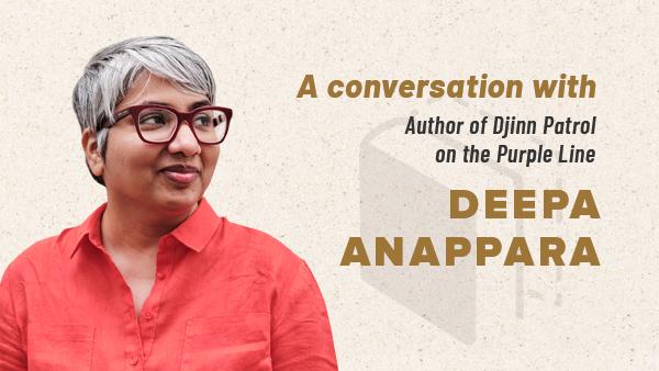 A conversation with Deepa Anappara