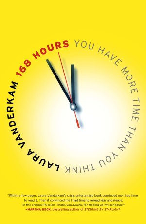 bookcover-168 Hours- You Have More Time Than You Think