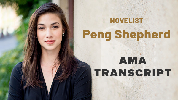 AMA Transcript of our chat with Peng Shepherd