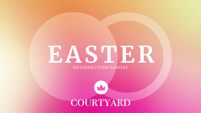 Easter Courtyard Worship
