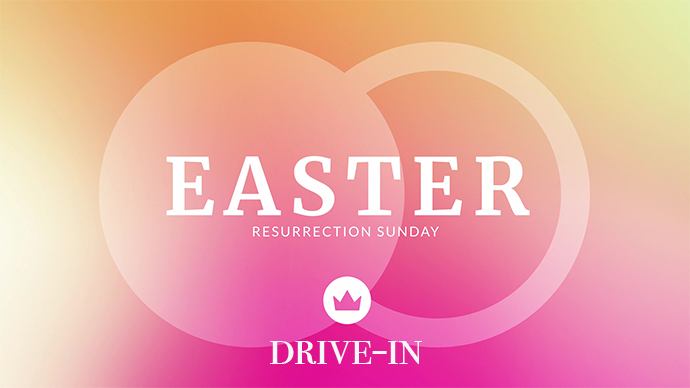 Easter Drive-In Worship