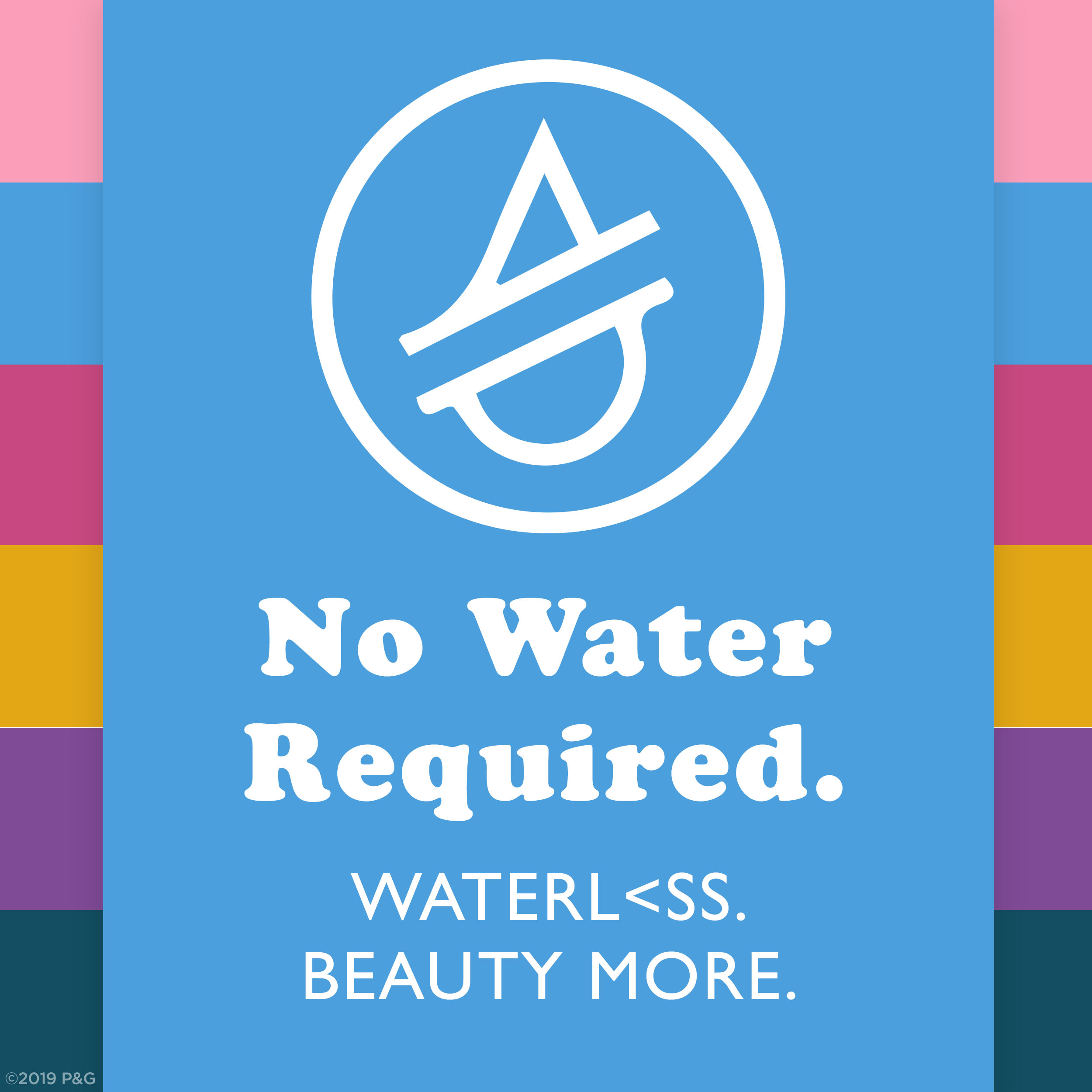 No Water Required. Waterless. Beauty More.