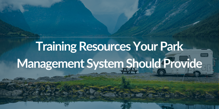 3 Training Resources Your Park Management System Should Provide