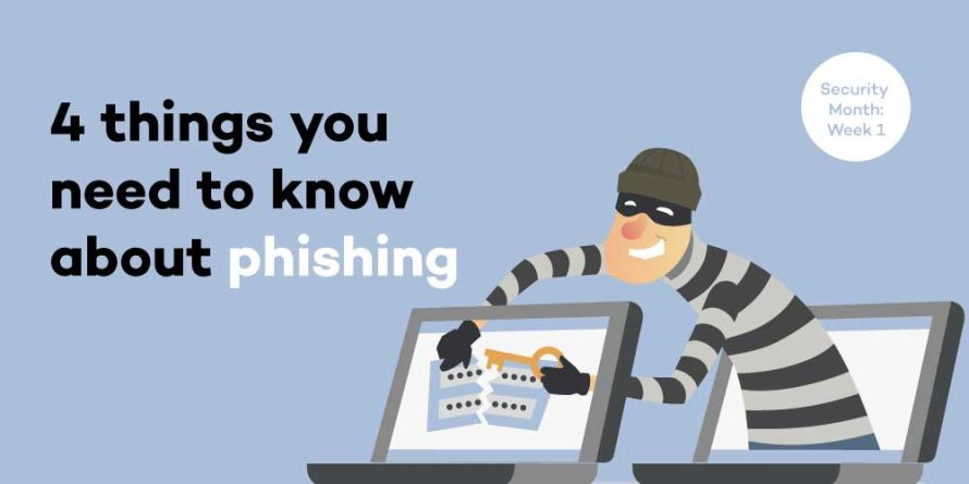 4 things you need to know about phishing