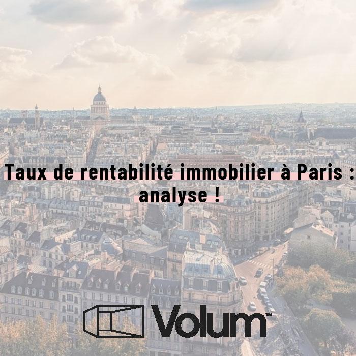 Taux de rentabilité immobilier à Paris