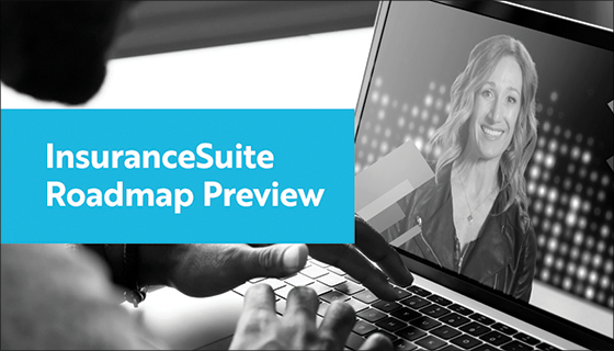 Insurancesuite Roadmap Preview (Customers and Prospects Only)