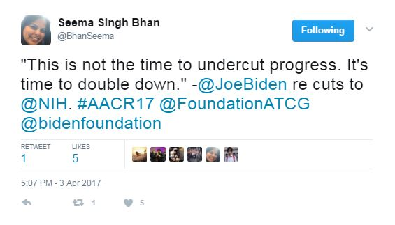 "AACR Tweet: ""This is not the time to undercut progress. It's time to double down."" -@JoeBiden re: cuts to @NIH"