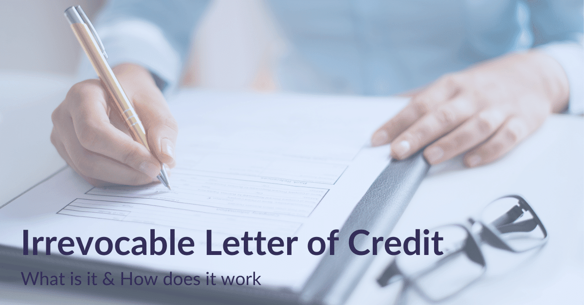 Irrevocable Letter of Credit What is it & How does it work