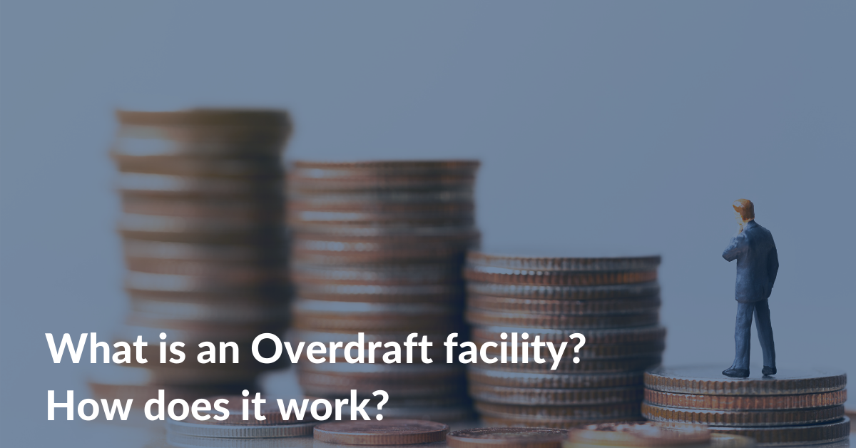 What is an Overdraft facility, and how does it work