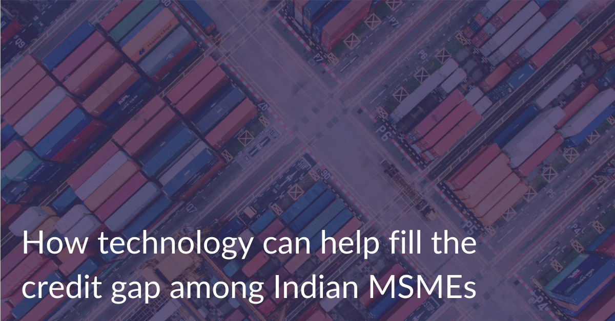How technology can help fill the credit gap among Indian MSMEs